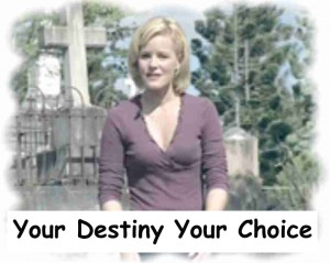 Your Destiny Your Choice